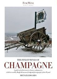 Michael Edwards - The Finest Wines of Champagne Guide